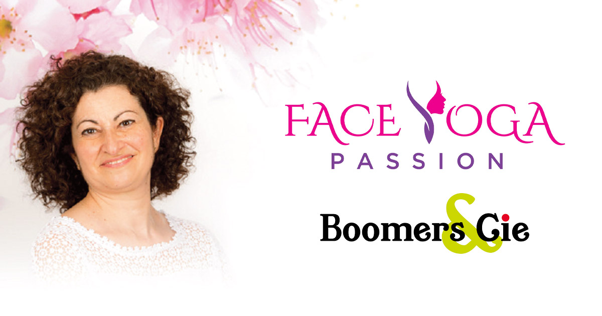 Face Yoga Passion - Boomers & Cie